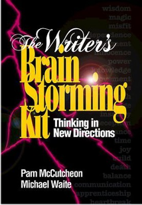 The Writer's Brainstorming Kit: Thinking in New Directions (hardcover)